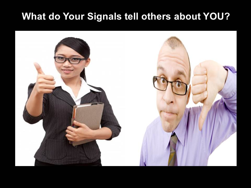 What do your Signals say about you